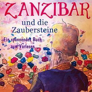 Zanzibar und die Zaubersteine